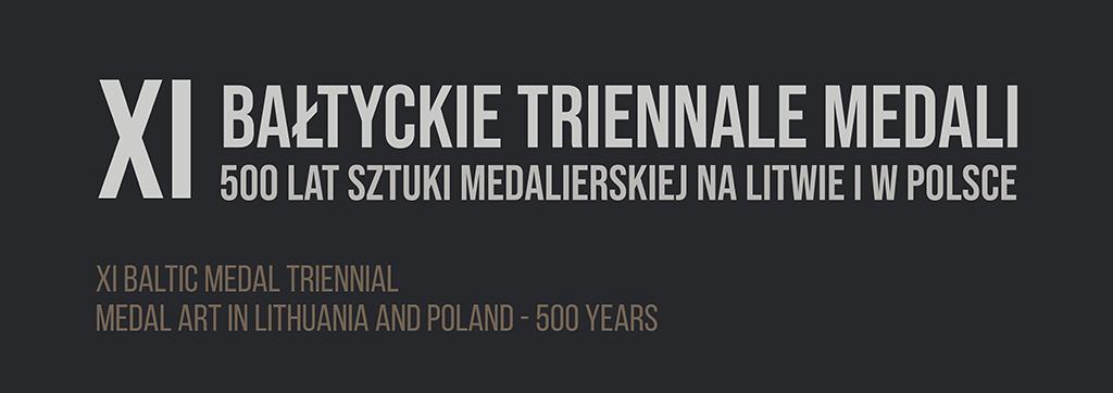 Bałtyckie Triennale Medali – Częstochowa